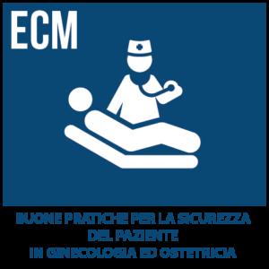 Buone pratiche per la sicurezza del paziente in Ginecologia ed Ostetricia