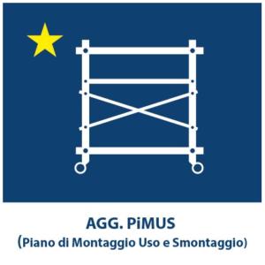 Aggiornamento PiMUS (Piano di Montaggio Uso e Smontaggio)