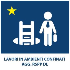 LAVORI IN AMBIENTI CONFINATI AGG. RSPP DL