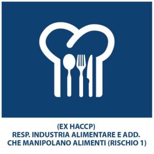 (EX HACCP) RESP. INDUSTRIA ALIMENTARE E ADD. CHE MANIPOLANO ALIMENTI (RISCHIO 1)