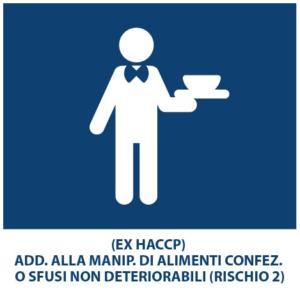 (EX HACCP) ADD. ALLA MANIP. DI ALIMENTI CONFEZ. O SFUSI NON DETERIORABILI (RISCHIO 2)