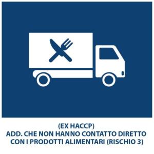 (EX HACCP) Add. che non hanno contatto diretto con i prodotti Alimentari (Rischio 3)
